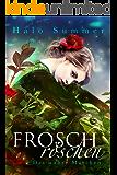 Froschröschen - Das wahre Märchen (German Edition)