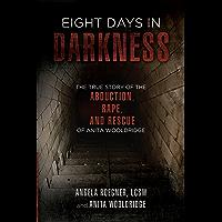 Eight Days In Darkness