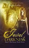 Jewel of Darkness, Book 3 Gypsy Healers Series
