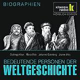 Bedeutende Personen der Weltgeschichte: Dschingis Khan / Marco Polo / Johannes Gutenberg / Jeanne d'Arc