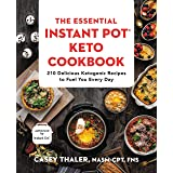 The Essential Instant Pot® Keto Cookbook: 210 Delicious Ketogenic Recipes to Fuel You Every Day