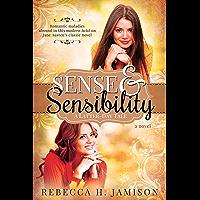 Sense and Sensibility: A Latter-day Tale (English Edition)