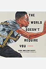 The World Doesn't Require You: Stories Audio CD