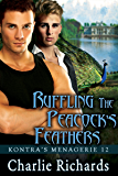 Ruffling the Peacock's Feathers (Kontra's Menagerie Book 12)