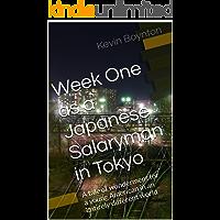 Week One as a Japanese Salaryman in Tokyo:
