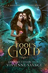Fool's Gold: a Fantasy Romance (Daughter of Fortune Book 2) Kindle Edition