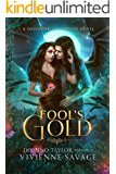 Fool's Gold: a Fantasy Romance (Daughter of Fortune Book 2)