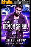 Dr. Wolf, the Fae Rift Series Book 2- Demon Spiral