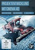 Projektentwicklung mit CINEMA 4D (PC+Mac+Tablet)