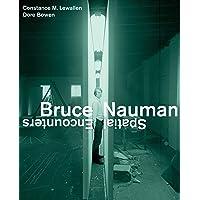 Bruce Nauman: Spatial Encounters