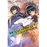 Death March to the Parallel World Rhapsody, Vol. 4 (light novel) (Death March to the Parallel World Rhapsody (light novel)) (