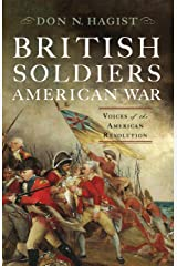 British Soldiers, American War: Voices of the American Revolution Kindle Edition
