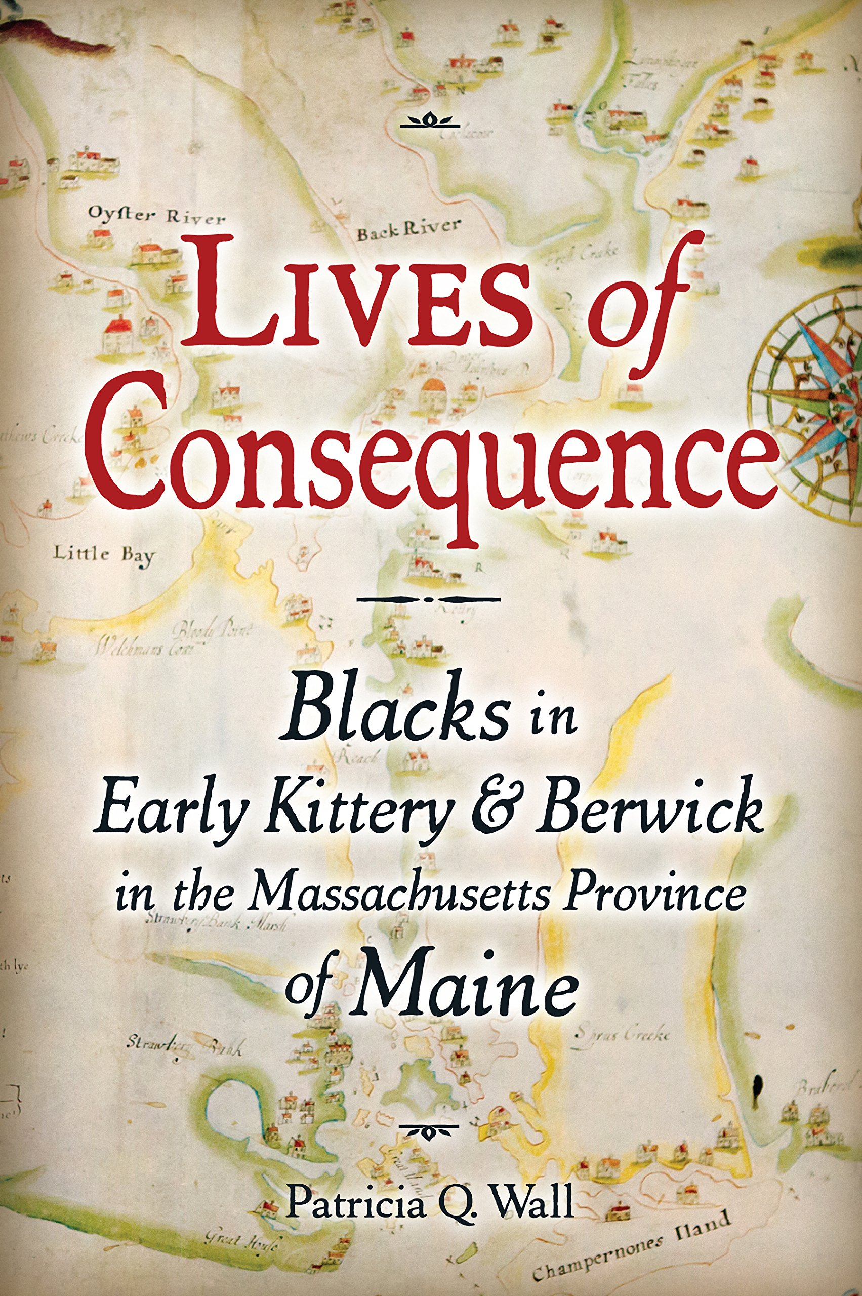 Download Lives of Consequence: Blacks in Early Kittery & Berwick in the Massachusetts Province of Maine (Publication of the Portsmouth Marine Society) PDF