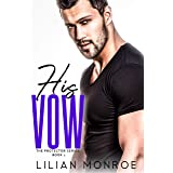 His Vow: A CIA Military Romance (The Protector Series Book 1)