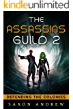The Assassins Guild II: Defending the Colonies