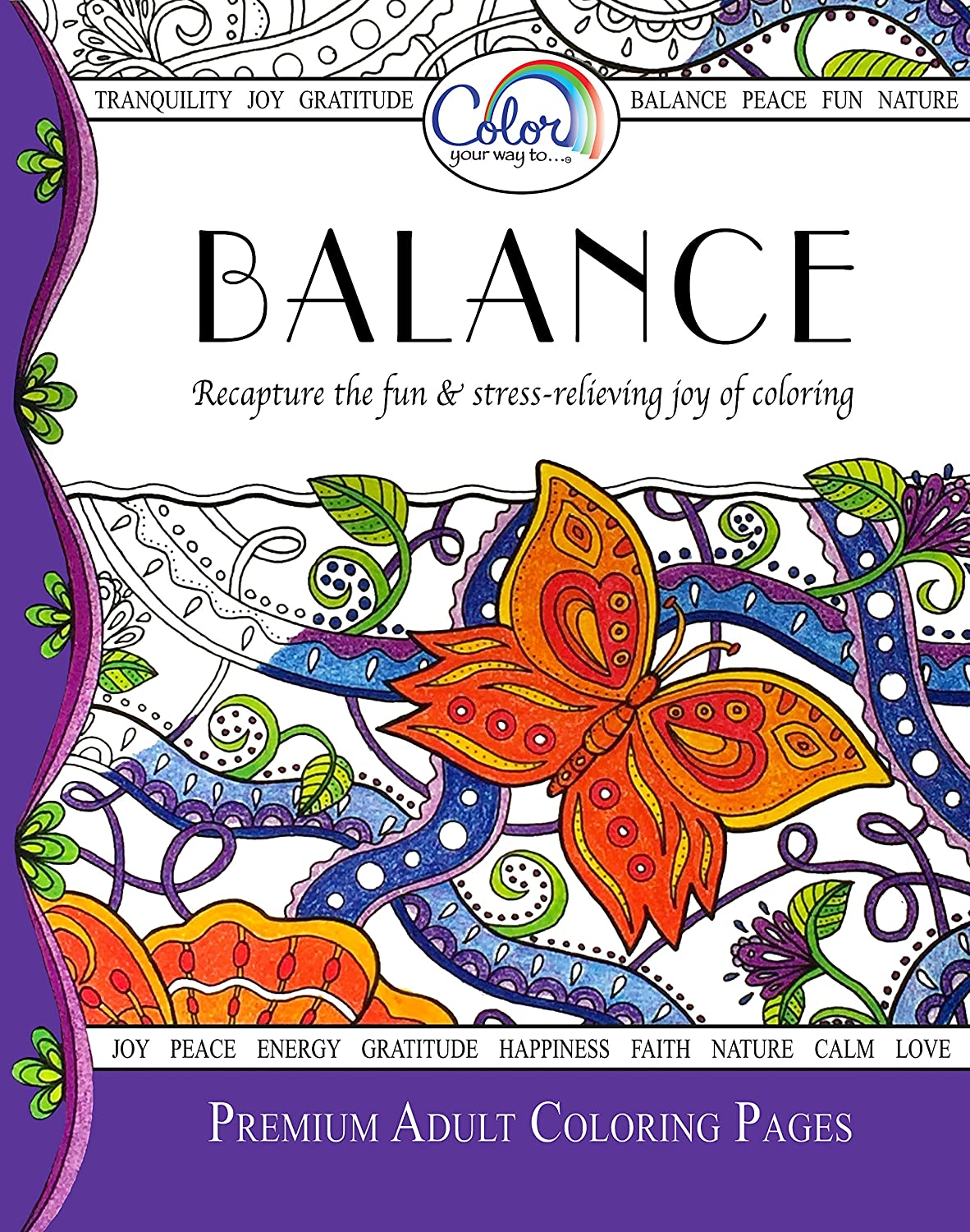 Coloring pages for adults laptop app - Amazon Com Adult Coloring Book Color Your Way To Balance Premium Adult Coloring Pages For Watercolor Markers Colored Pencils Made In The Usa Arts