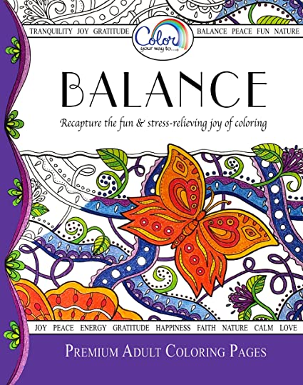 Amazon.com: Adult Coloring Book, Color Your Way To BALANCE, Premium ...