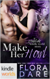 Grayslake: More than Mated: Make Her Howl (Kindle Worlds Novella)