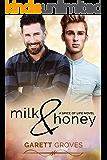 Milk & Honey: A Spice of Life Novel