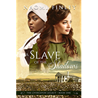 A Slave of the Shadows (The Livingston Legacy Book 1)