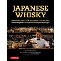 Japanese Whisky: The Ultimate Guide to the World's Most Desirable Spirit