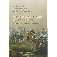 Histoire militaire de la France (1)