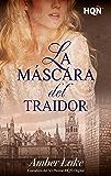La máscara del traidor (Ganadora VI Premio Internacional HQÑ)