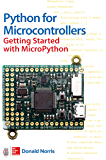 Python for Microcontrollers: Getting Started with MicroPython (English Edition)