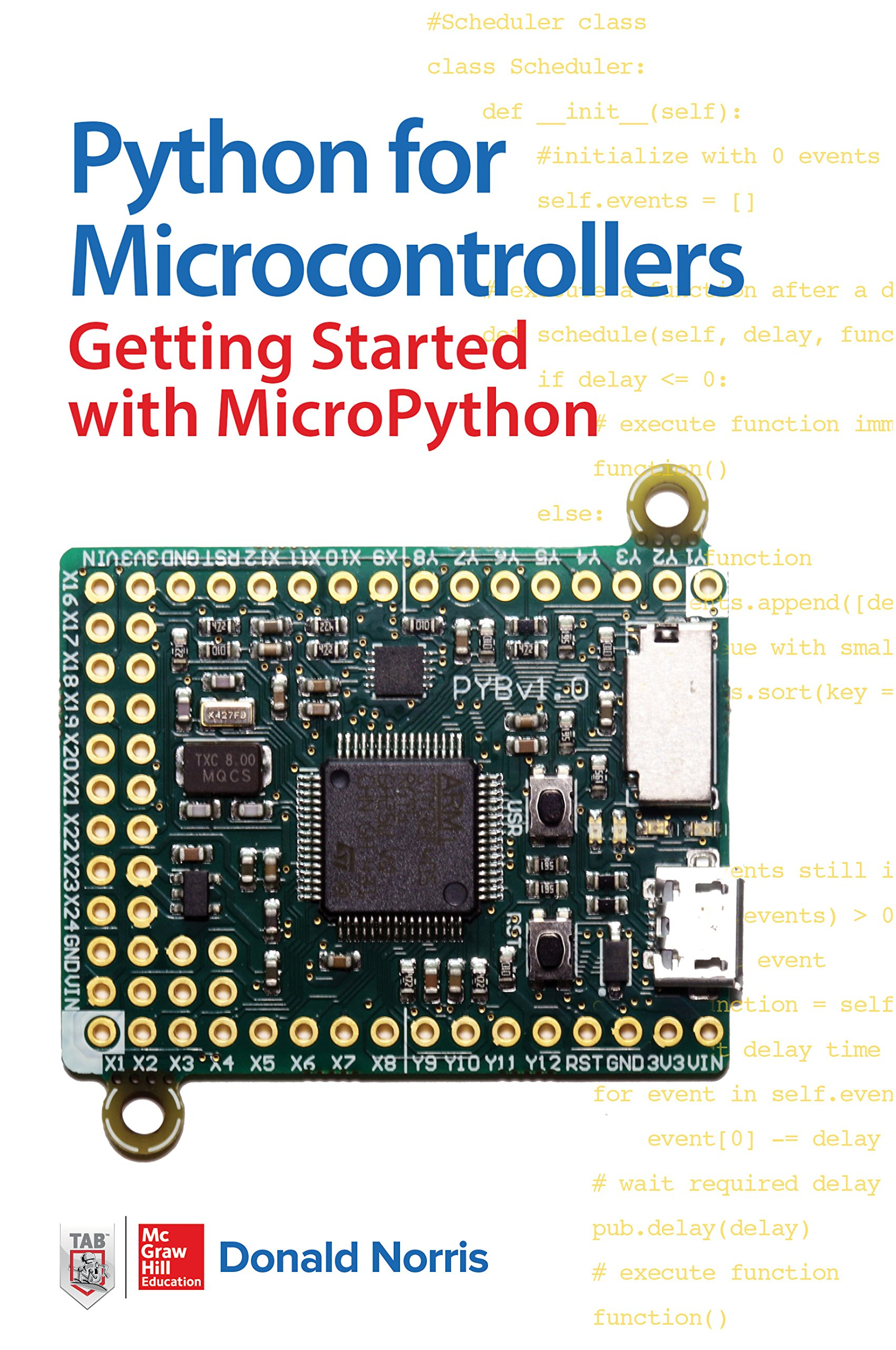 Python For Microcontrollers Getting Started With Micropython Needed Electronics Forum Circuits Projects And Donald Norris Fremdsprachige Bcher