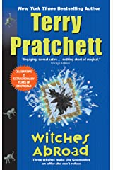Witches Abroad: A Novel of Discworld Kindle Edition