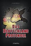 Das Deutschland Protokoll: Neuauflage