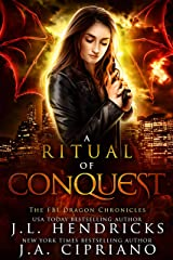 A Ritual of Conquest: An FBI Dragon Shifter Adventure (The FBI Dragon Chronicles Book 3) Kindle Edition