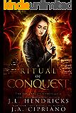 A Ritual of Conquest: An FBI Dragon Shifter Adventure (The FBI Dragon Chronicles Book 3)