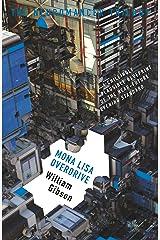 Mona Lisa Overdrive (The Neuromancer Trilogy) Kindle Edition