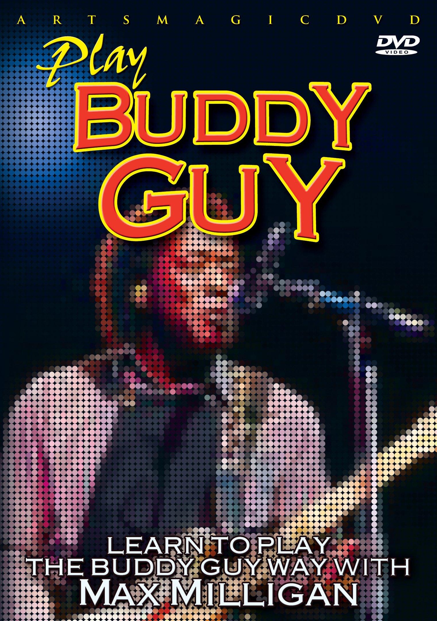 DVD : Max Milligan - Play Buddy Guy (DVD)