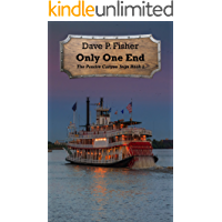 Only One End (The Poudre Canyon Saga Book 3)