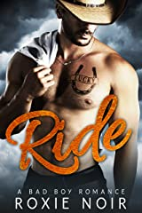 Ride: A Bad Boy Romance Kindle Edition