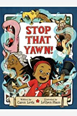 Stop That Yawn! Kindle Edition