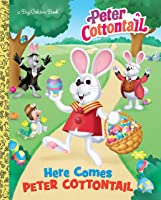 Here Comes Peter Cottontail Big Golden Book