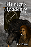 Hunter's Academy (Legend of the Wild Hunter Book 2)