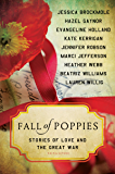 Fall of Poppies: Stories of Love and the Great War