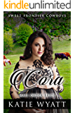 Cora: Mail Order Bride: Clean Historical Western Romance (Sweet Frontier Cowboys Book 20)