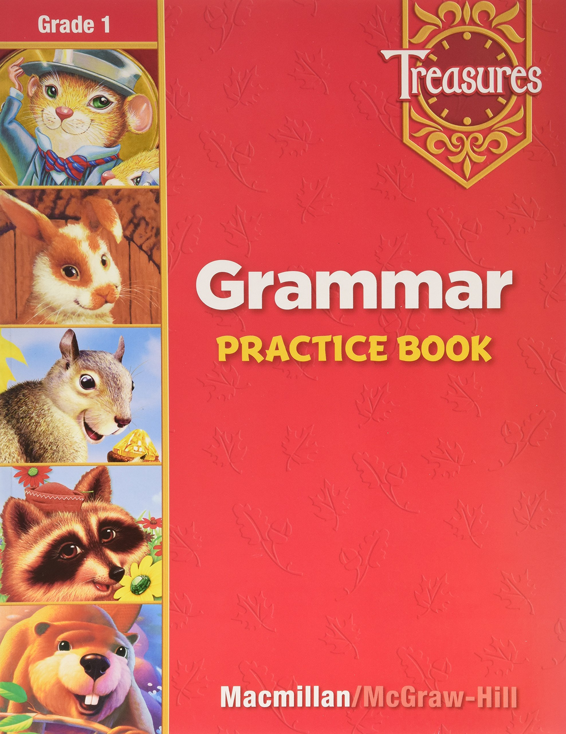 Treasures a Reading/Language Art Program Grammar : Grade 1
