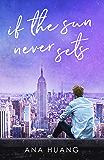 If the Sun Never Sets (If Love Duet Book 2)