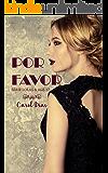 Por Favor (Lolas & Age 17 Livro 1)