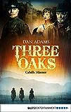 Three Oaks - Folge 6: Cahills Männer (Western Serie)