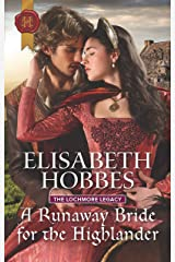 A Runaway Bride for the Highlander (The Lochmore Legacy Book 3) Kindle Edition