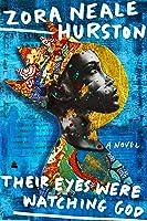 Their Eyes Were Watching God: A Novel (English