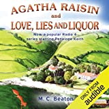 Agatha Raisin and Love, Lies and Liquor: Agatha Raisin, Book 17