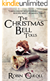 The Christmas Bell Tolls